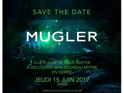 INVITATION MUGLER - JEUDI 15 JUIN - PARIS