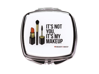 IT'S NOT YOU IT'S MY MAKEUP COMPACT